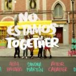 grabación vídeo trailer no estamos together